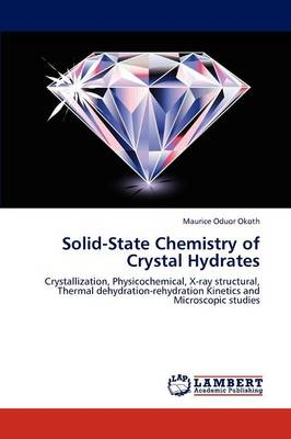 Solid-State Chemistry of Crystal Hydrates (Paperback)