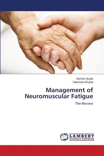 Management of Neuromuscular Fatigue (Paperback)