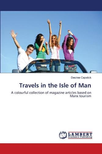 Travels in the Isle of Man (Paperback)