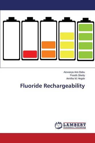 Fluoride Rechargeability (Paperback)