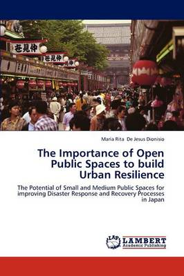 The Importance of Open Public Spaces to Build Urban Resilience (Paperback)