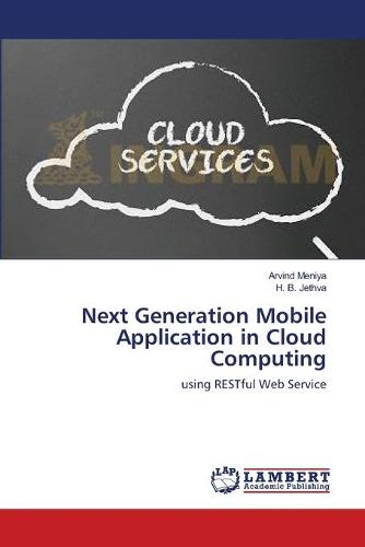 Next Generation Mobile Application in Cloud Computing (Paperback)