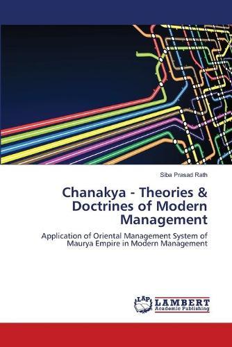 Chanakya - Theories & Doctrines of Modern Management (Paperback)