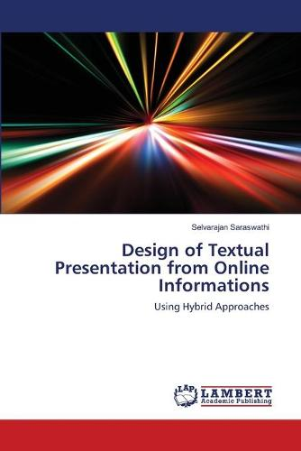 Design of Textual Presentation from Online Informations (Paperback)