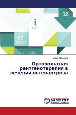 Ortovol'tnaya Rentgenoterapiya V Lechenii Osteoartroza (Paperback)