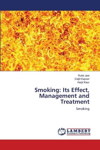 Smoking: Its Effect, Management and Treatment (Paperback)