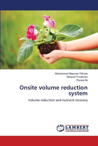 Onsite Volume Reduction System (Paperback)
