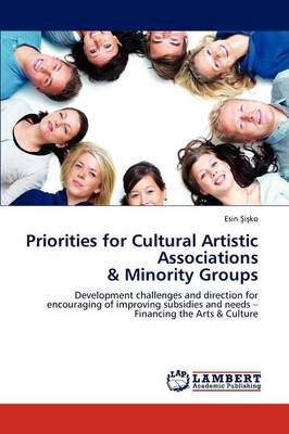 Priorities for Cultural Artistic Associations & Minority Groups (Paperback)