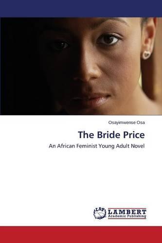 The Bride Price (Paperback)