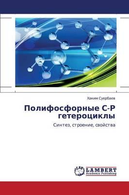 Polifosfornye S-R Geterotsikly (Paperback)