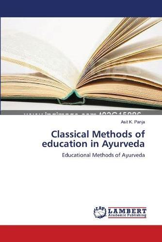 Classical Methods of Education in Ayurveda (Paperback)