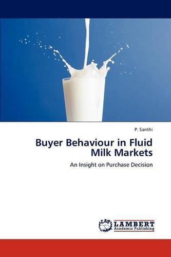 Buyer Behaviour in Fluid Milk Markets (Paperback)