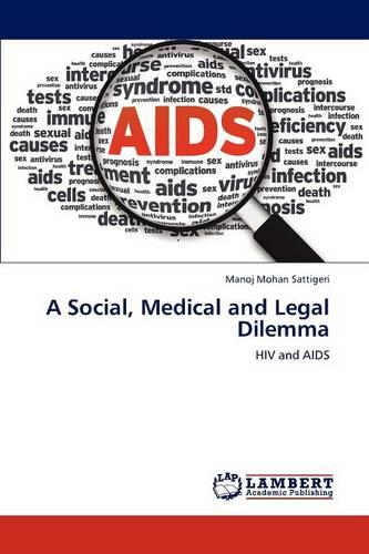A Social, Medical and Legal Dilemma (Paperback)