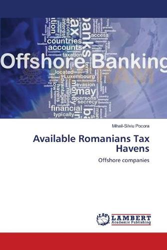 Available Romanians Tax Havens (Paperback)