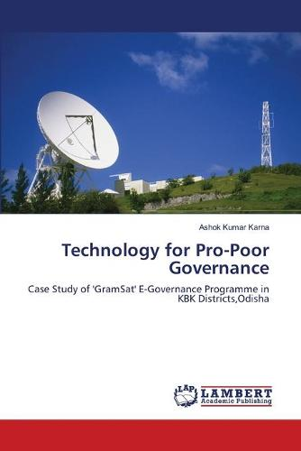 Technology for Pro-Poor Governance (Paperback)