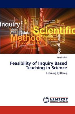 Feasibility of Inquiry Based Teaching in Science (Paperback)