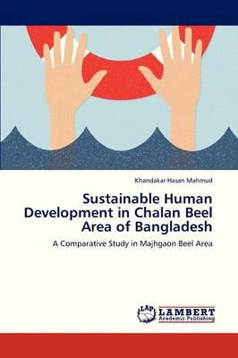 Sustainable Human Development in Chalan Beel Area of Bangladesh (Paperback)