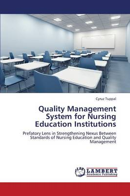 Quality Management System for Nursing Education Institutions (Paperback)