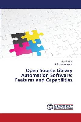 Open Source Library Automation Software: Features and Capabilities (Paperback)