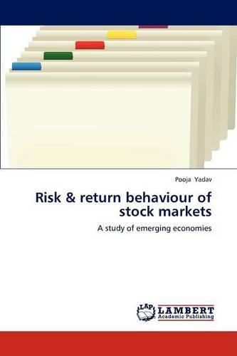 Risk & Return Behaviour of Stock Markets (Paperback)