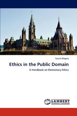Ethics in the Public Domain (Paperback)