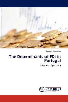 The Determinants of FDI in Portugal (Paperback)