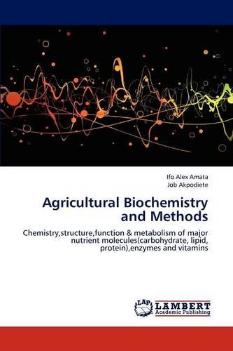 Agricultural Biochemistry and Methods (Paperback)