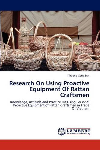 Research on Using Proactive Equipment of Rattan Craftsmen (Paperback)