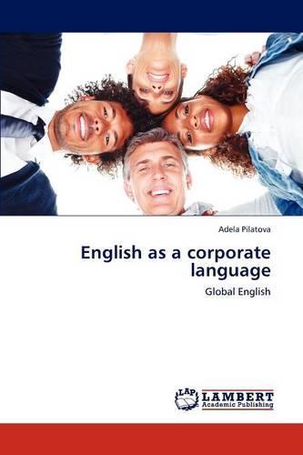 English as a Corporate Language (Paperback)