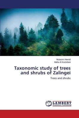 Taxonomic Study of Trees and Shrubs of Zalingei (Paperback)