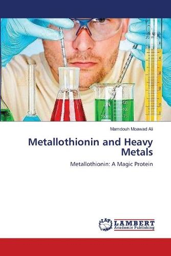 Metallothionin and Heavy Metals (Paperback)