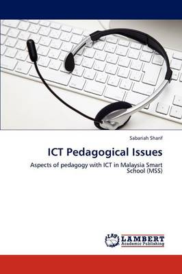 Ict Pedagogical Issues (Paperback)