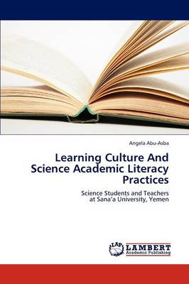 Learning Culture and Science Academic Literacy Practices (Paperback)