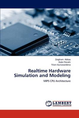 Realtime Hardware Simulation and Modeling (Paperback)