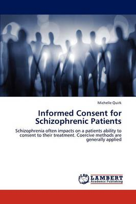 Informed Consent for Schizophrenic Patients (Paperback)