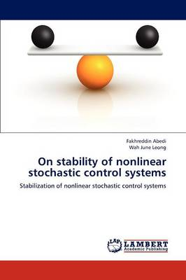 On Stability of Nonlinear Stochastic Control Systems (Paperback)