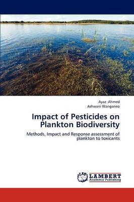Impact of Pesticides on Plankton Biodiversity (Paperback)