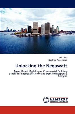 Unlocking the Negawatt (Paperback)