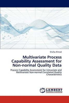 Multivariate Process Capability Assessment for Non-Normal Quality Data (Paperback)