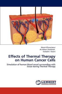 Effects of Thermal Therapy on Human Cancer Cells (Paperback)
