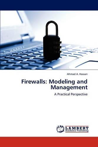 Firewalls: Modeling and Management (Paperback)