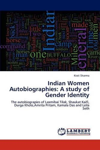 Indian Women Autobiographies: A Study of Gender Identity (Paperback)