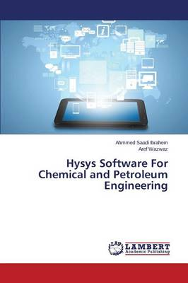 Hysys Software for Chemical and Petroleum Engineering (Paperback)