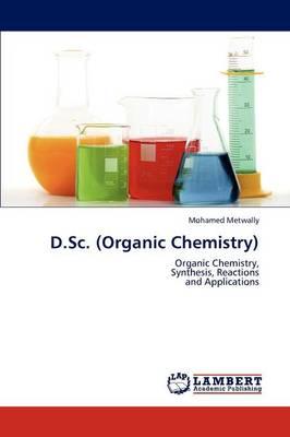 D.SC. (Organic Chemistry) (Paperback)
