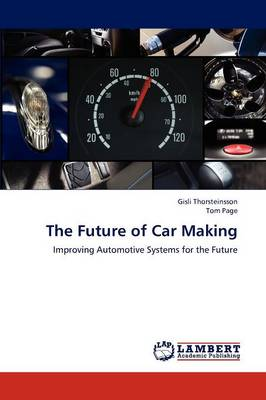 The Future of Car Making (Paperback)