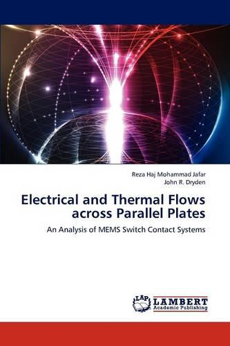 Electrical and Thermal Flows Across Parallel Plates (Paperback)