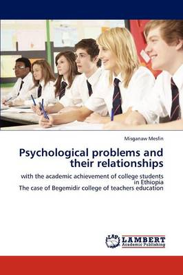 Psychological Problems and Their Relationships (Paperback)