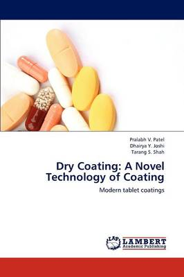 Dry Coating: A Novel Technology of Coating (Paperback)