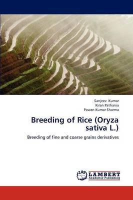 Breeding of Rice (Oryza Sativa L.) (Paperback)