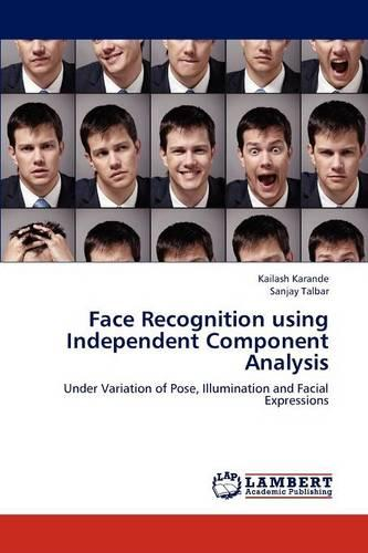 Face Recognition Using Independent Component Analysis (Paperback)